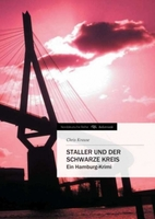 """Hamburg-Krimi """"Staller und der Schwarze Kreis"""" von Chris Krause erschienen"""