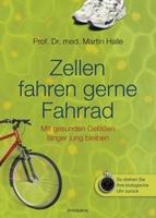 """Zellen fahren gerne Fahrrad"""