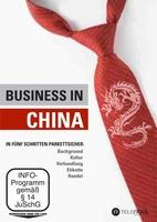 Business in China.Wie es wirklich geht. Ab 16.08.2012 im Handel.