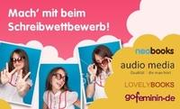 neobooks und audio media starten Schreibwettbewerb rund um Regio-Romantik und freche Frauen
