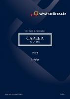 Career Guide 2012: Tipps für die Karriereplanung