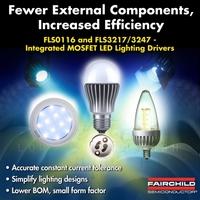 Neue Low-Power LED-Treiber von Fairchild Semiconductor mit integrierten MOSFETs sparen Leiterplattenfläche und verkürzen die Entwicklungszeit