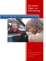 """Neues Buch  """"Schulwegsicherheit  / Die besten Tipps zur Einschulung!"""""""