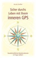 Taschenbuch Neuerscheinung über das Leben mit dem inneren GPS