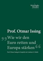 """Prof. Otmar Issing sieht """"Europa in Not, Deutschland in Gefahr"""""""