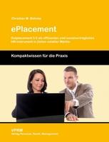 NEU im VPRM-Verlag: ePlacement - Outplacement 3.0 Das Buch zum Thema e-Outplacement