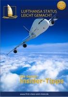Letzte Chance auf den Lufthansa Senator Status