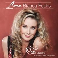 LARA Bianca Fuchs mit neuer Single: Mi amor - Warum musst du gehen