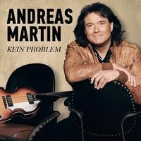 Andreas Martin - Kein Problem (Das neue Album)