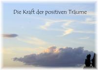 Die Kraft der positiven Träume