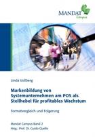 Wie Systemunternehmen am POS punkten können - zweites Buch vom Mandat Campus zeigt konkrete Wachstumshebel auf
