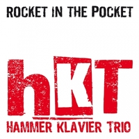 "Jazz CD Release Hammer Klavier Trio ""Rocket in the Pocket"""
