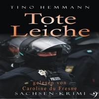"Hörbuch ""Tote Leiche"" - von Tino Hemmann"