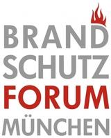 Brandschutz-Forum München informiert aktuell