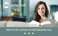 Von Mensch zu Mensch. Die Windsor Literaturförderung.