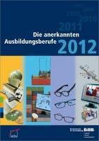 Ausbildung 2012: Alle Berufe auf einen Blick