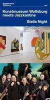 Stella Night - Kunstmuseum Wolfsburg meets Jazzkantine am 12. Oktober 2012 ab 20 Uhr