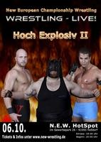 "Wrestling: Steel Cage Match bei NEW ""Hoch Explosiv 2"" am Sa. 06.10.2012"