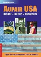 Aupair in den USA - Traumland Amerika
