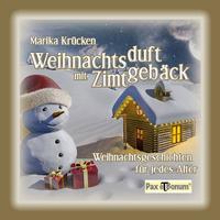 (Berlin) Soeben erschien bei Pax et Bonum in Berlin ein Advents-und Weihnachtsbuch der Autorin Marika Krücken