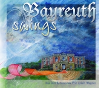 Bayreuth swings - das Juri Artamonov Trio spielt Wagner