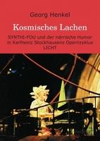 SYNTHI-FOU und närrische Humor in Karlheinz Stockhausens Opernzyklus LICHT