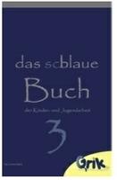 """Die besten Ideen aus der Kinder- und Jugendarbeit vereint im """"schlauen, blauen Buch 3"""""""