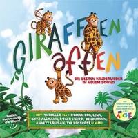 Giraffenaffen - Die besten Kinderlieder in neuem Sound