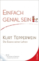 Kurt Tepperwein wird 80 -  Die Essenz seiner Lehren