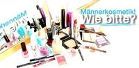Voll im Trend: Kosmetikprodukte als Geschenkidee für Männer