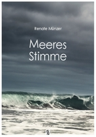 "Renate Münzer: ""Meeres Stimme"""