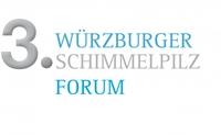 Preview: 3. Würzburger Schimmelpilz Forum am 8. und 9. März 2013