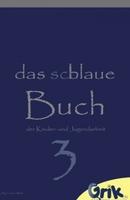 """Endlich ist es soweit: """"Das schlaue, blaue Buch der Jugendarbeit - Band 3"""" kommt auf den Markt"""