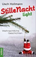 """""""Stille Nacht light"""" - Weihnachtliches Lesevergnügen von Usch Hollmann erschienen"""