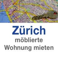 Möblierte Wohnung in Zürich kostengünstig mieten bei PABS.ch