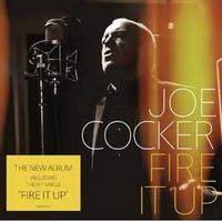 Joe Cocker - Fire it up - Ab sofort im Handel