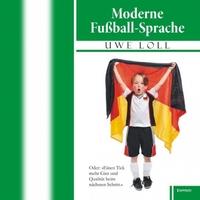 Ich danke Ihnen! - Moderne Fußball-Sprache