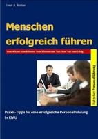 Hilfe zur Selbsthilfe:  Kompakte E-Book Seminar Lehrbücher für Job und Karriere, Mitarbeitermotivation und Mitarbeiterführung, Persönlichkeitsentwicklung und Personalführung