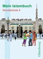 """Islamischer Religionsunterricht: Das Schulbuch """"Mein Islambuch"""" für die Grundschule liegt bereits für die Klassen 1-4 vor"""