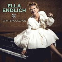 Ella Endlich - Wintercollage