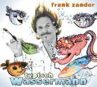 Frank Zander - Typisch Wassermann