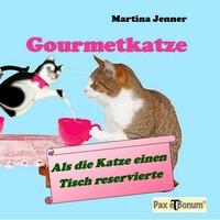 (Berlin) Soeben erschien bei Pax et Bonum in Berlin ein Katzen-Ernährungsberater der Autorin Martina Jenner.