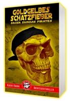 Goldgelbes Schatzfieber - neuer Thriller des Wiener Kultautors Albert Knorr