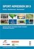 Sport2Day veröffentlicht die Adressen im Sport - Stadion, Sportstätten, Sportbusiness, Sportplatzbau, Vereinsbedarf.