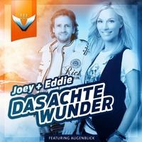 """Joey & Eddie feat. Augenblick: """"Das achte Wunder"""""""