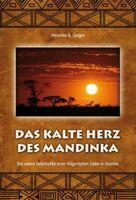 """""""Das kalte Herz des Mandinka"""" von Veronika B. Geiger"""