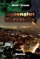 """""""Höllenglut Barcelona"""" von Wolf Frank"""