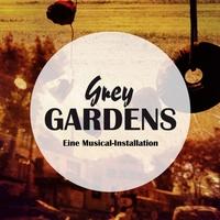 Europäische Erstaufführung: GREY GARDENS