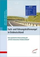 Fach- und Führungskräftemangel in Ostdeutschland