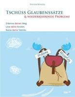Evelyn Wenzel: Tschüss Glaubenssätze & wiederkehrende Probleme
